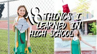 18 Things I Learned In High School.
