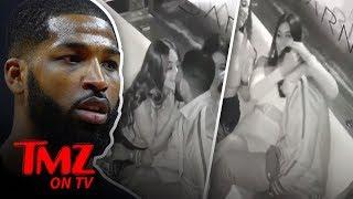 Video Of Tristan Thompson Cheating On Khloe Kardashian! | TMZ TV