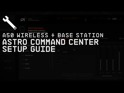 A50 Wireless + Base Station ASTRO Command Center Software || ASTRO Gaming