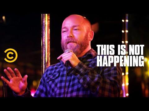Kyle Kinane Almost Gets Killed: This Is Not Happening (CC ...