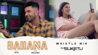 Bahana (Whistle Mix) – Akull – DJ Suketu Video HD