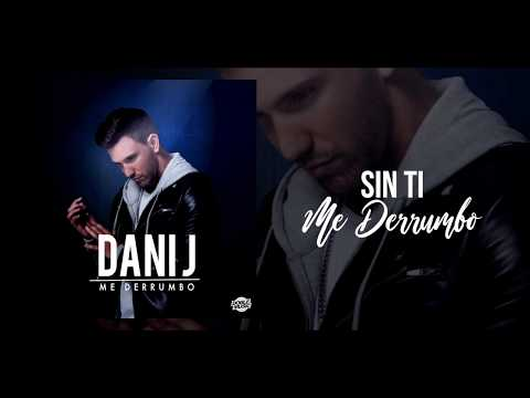 Dani J - Me Derrumbo (Official Lyric)