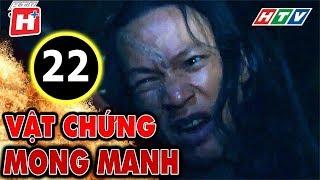 Vật Chứng Mong Manh – Tập 22 | Phim Hình Sự Việt Nam Hay Nhất 2017