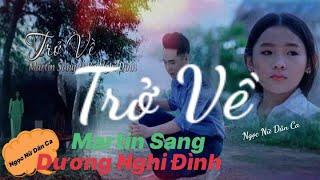 TRỞ VỀ - Mr Sang ft Dương Nghi Đình