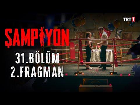 Şampiyon 31.Bölüm 2. Fragmanı