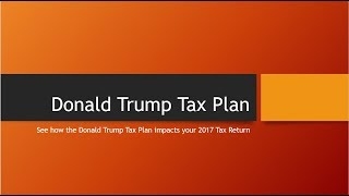 Trump Tax Plan 2018 and You