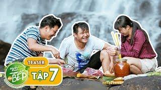Teaser #7   Trường Giang mưu đồ bắt heo rừng cùng Võ Thanh Hòa, Gia Linh   Muốn Ăn Phải Lăn Vào Bếp