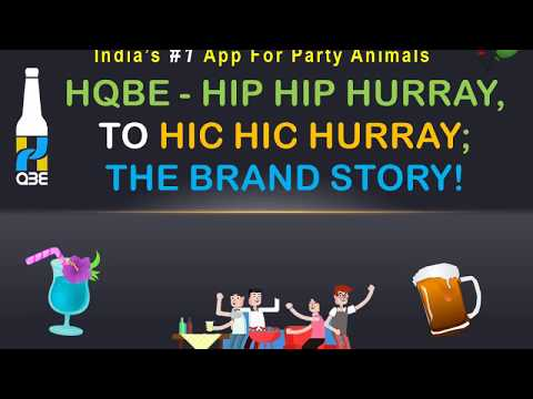 India's #1 App For Party Animals- HQbe App