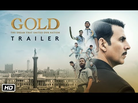 Gold Theatrical Trailer - Akshay Kumar - Mouni - Kunal - Amit - Vineet