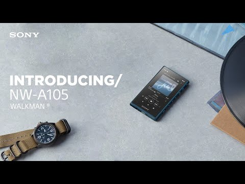IFA 2019: Introducing Sony Walkman® NW-A105