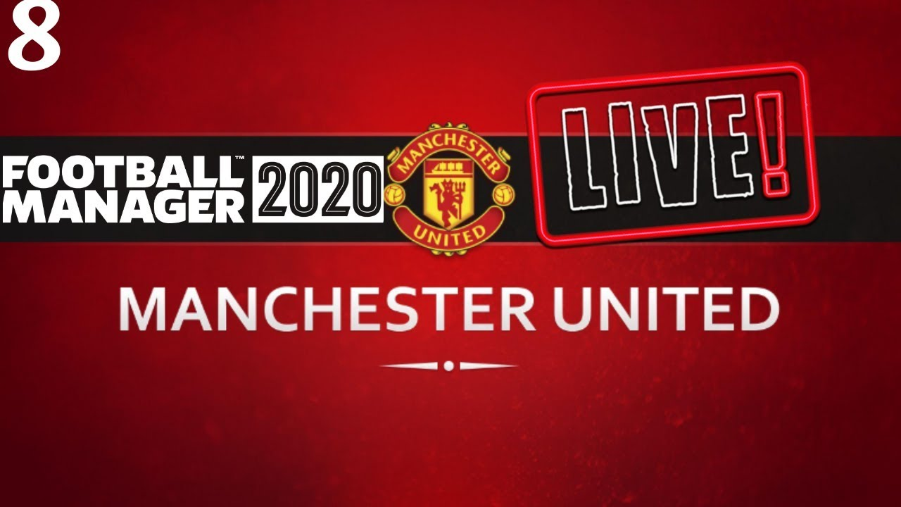 FM20 Manchester United Career Mode | Fixing Man United Ep8 | Football Manager 2020 Stream Replay