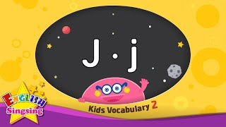 Kids vocabulary compilation ver.2 - Words starting with J, j - Learn English for kids