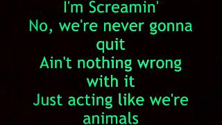Nickelback - Animals (lyrics)
