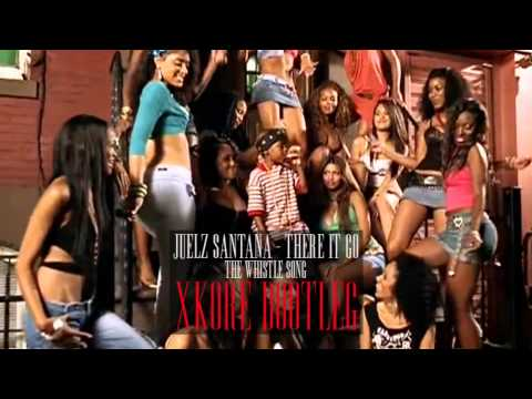 Baixar Juelz Santana - There It Go (The Whistle Song) (xKore Bootleg) (FREE DOWNLOAD)