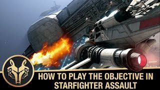 Starfighter Assault Tutorial: tips and best Star Cards guide for playing the objective [SWBF2]