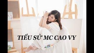 Tiểu sử người nổi tiếng - MC Cao Vy
