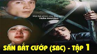Tôi Sinh Ra Không Phải Để Ngồi Tù Full | Săn Bắt Cướp 1 | Phim Việt Nam Cũ Hay