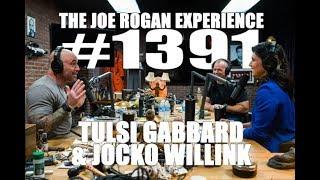 Joe Rogan Experience #1391- Tulsi Gabbard & Jocko Willink