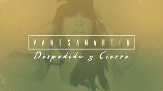 Vanesa Martín - Despedida y cierre (Lyric Video Oficial)
