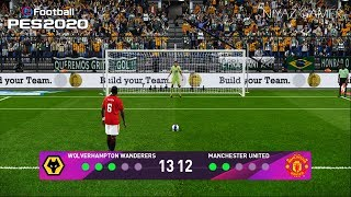 PES 2020 | WOLVES vs MANCHESTER UNITED | Penalty Shootout | Gameplay PC