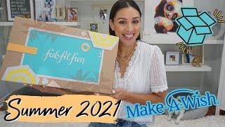 FabFitFun Unboxing Summer 2021| Let's donate to Make a Wish💫!