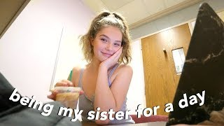 being my sister for a day (college student)