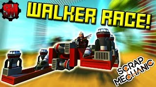 WALKER RACE of INCOMPETENCE! - Scrap Mechanic Multiplayer Monday! Ep37