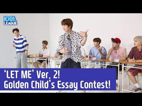 (ENG SUB) [IDOL LEAGUE] 'LET ME' Ver. 2! Golden Child's Essay Contest! (골든 차일드의 '아이돌 백일장'!)