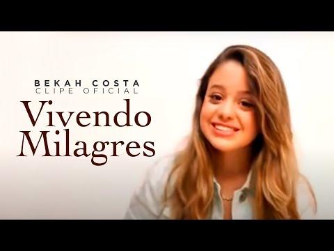 Baixar Bekah Costa - CD Vivendo Milagres - Clipe Oficial