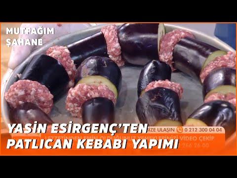 Enfes Tadı İle Patlıcan Kebabı - Özlem ve Yasin İle Mutfağım Şahane - 13 Temmuz 2020
