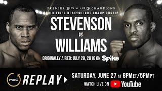 PBC Replay: Adonis Stevenson vs Thomas Williams Jr. | Full Televised Fight Card