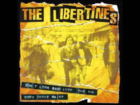 01. The Libertines - Don't Look Back Into The Sun