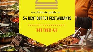 BEST BUFFET IN MUMBAI CITY