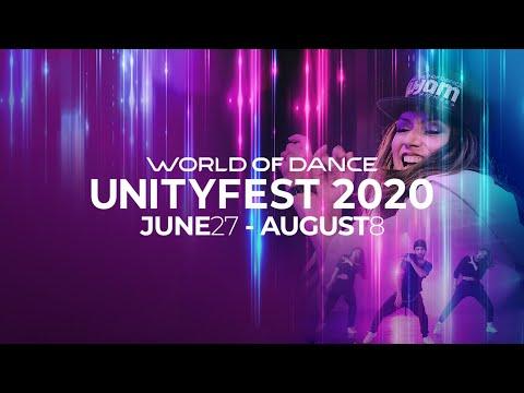 World of Dance UnityFest 2020 || Let Dance Unite Us || June 27th – August 8th
