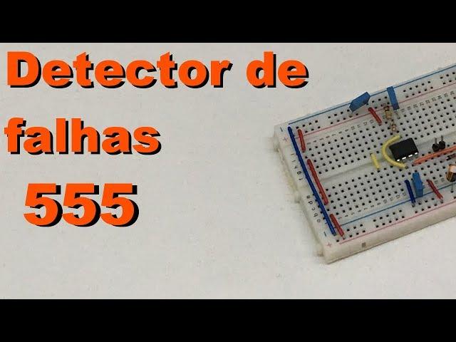 DETECTOR DE FALHAS | Conheça Eletrônica! #095