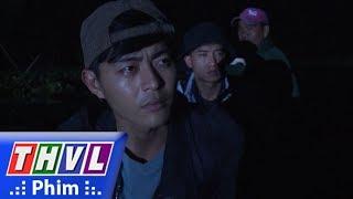 THVL | Con đường hoàn lương - Tập 20[4]: Bảy Đá đích thân chờ đưa Sơn và Vũ gia nhập băng nhóm