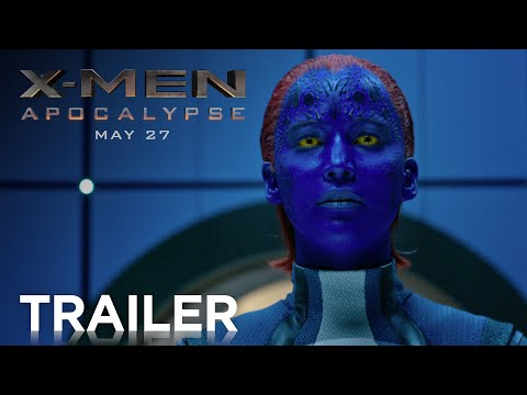 X-Men: Apocalypse Official Trailer [HD]
