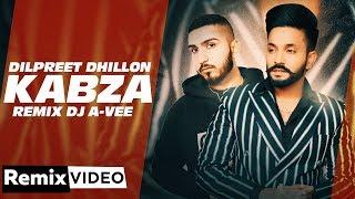 Kabza (Remix) – Dilpreet Dhillon Ft Gurlej Akhtar