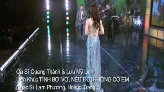 Quang Thanh & My Linh - Lien Khuc Tinh Bo Vo - Neu Doi Khong Co Em