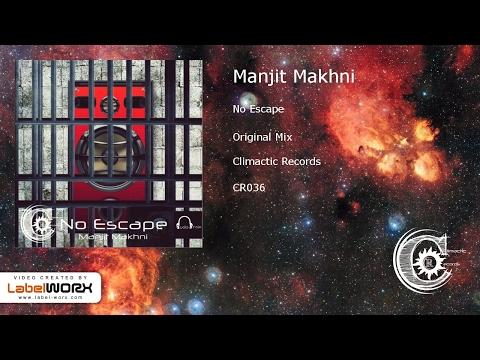 Manjit Makhni - No Escape (Original Mix)