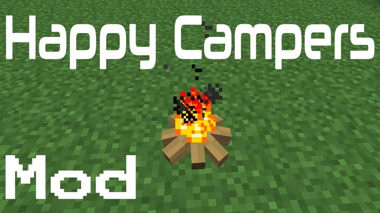 Minecraft Mods - Happy Campers - YouTube