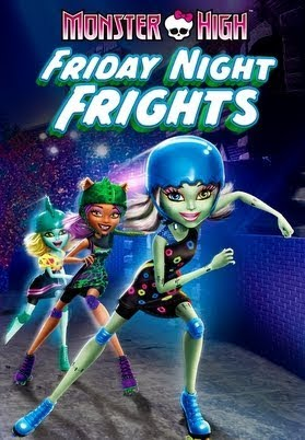 Monster High: Friday Night Frights & Why Do Ghouls Fall In Love affiche