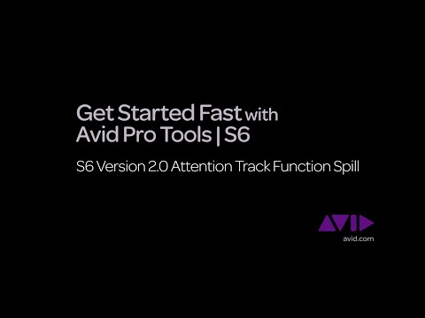 16. Get Started Fast with Avid Pro Tools | S6  -  v2.0 Attention Track Function Spill (Expand Zones)