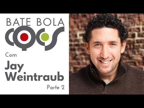 Imagem post: Bate Bola – Jay Weintraub – Parte 2