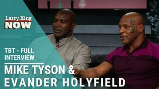 Mike Tyson & Evander Holyfield: Heavyweight Boxing Legends Join Larry