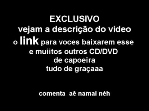 Baixar musica de capoeira - EXCLUSIVO   baixe CD/DVD  de capoeira tudo de graça