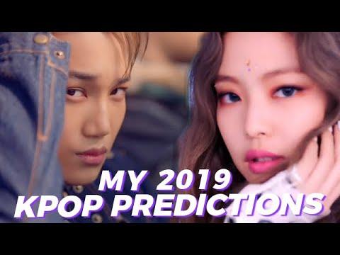 MY 2019 KPOP PREDICTIONS