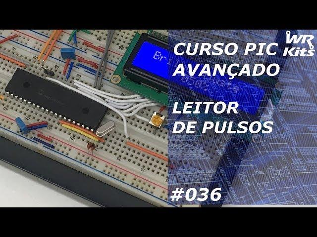 LEITOR DE PULSOS | Curso de PIC Avançado #036