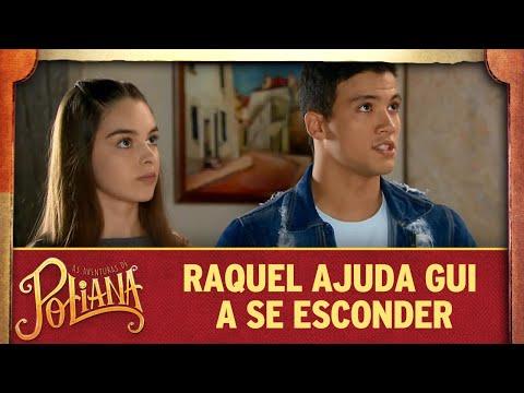 Raquel ajuda Guilherme a se esconder   As Aventuras de Poliana
