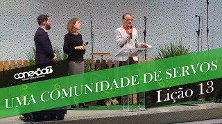 28/09/19 - Lição 13 - Uma comunidade de servos